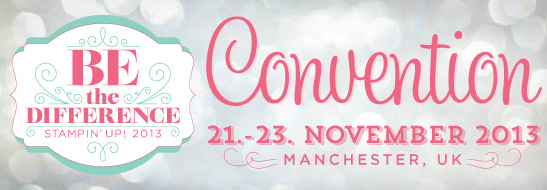 Unsere Stampin Up-Convention 2013 in Manchester