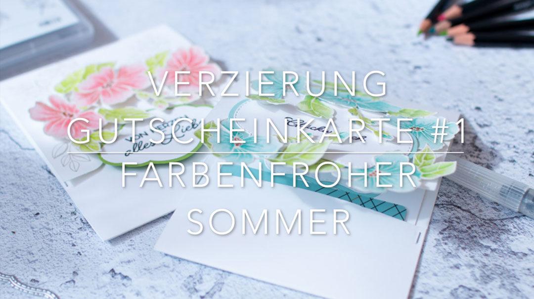 Anleitung für die Gutscheinkarte Farbenfroher Sommer